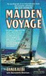 Maiden Voyage - Tania Aebi, Bernadette Brennan, Tania Abei