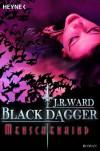 Menschenkind: Black Dagger 7 (German Edition) - J.R. Ward, Astrid Finke