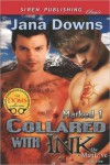 Collared with Ink (Marked, #1) - Jana Downs