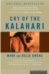 Cry of the Kalahari - Mark James Owens, Cordelia Dykes Owens