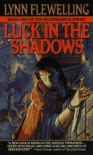 Luck in the Shadows - Lynn Flewelling