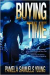 Buying Time - Pamela Samuels Young