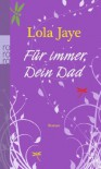 Für immer, Dein Dad - Lola Jaye, Karolina Fell