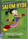 The Misadventures of Salem Hyde - Frank Cammuso