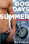 Dog Days of Summer - P.J. Fiala