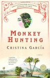 Monkey Hunting (Ballantine Reader's Circle) - Peter Carey/ Graham Swift/ Cristina Garcia