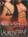 Chased - Lauren Dane,  Narrated by Aletha George