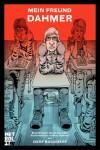 Mein Freund Dahmer: Graphic Novel - Derf Backderf
