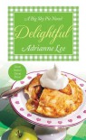 Delightful: Big Sky Pie #3 - Adrianne Lee