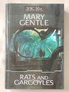 Rats and Gargoyles - Mary Gentle