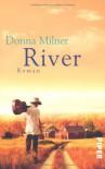 River - Donna Milner, Sylvia Höfer