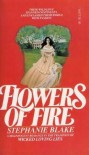 Flowers of Fire - Stephanie Blake