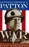 War as I Knew It - George S. Patton Jr.
