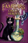 The Familiars #3: Circle of Heroes - 'Adam Jay Epstein',  'Andrew Jacobson'