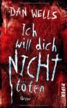 Ich will dich nicht töten  - Dan Wells, Jürgen Langowski