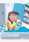 Le complot - Chrystine Brouillet