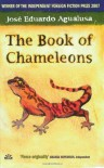 The Book Of Chameleons - José Eduardo Agualusa, Daniel Hahn