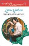 Sicilian's Mistress - Lynne Graham