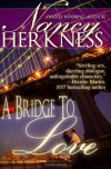A Bridge to Love - Nancy Herkness