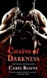 Chains of Darkness - Caris Roane