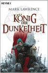 König der Dunkelheit  - Mark  Lawrence