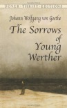The Sorrows of Young Werther - Johann Wolfgang von Goethe, Thomas Carlyle, R. Dillon Boylan