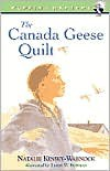 The Canada Geese Quilt (Puffin Chapters) - Natalie Kinsey-Warnock, Leslie W. Bowman