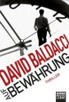 Auf Bewährung: Thriller - David Baldacci
