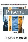 The Prisoner: A Novel - Thomas M. Disch
