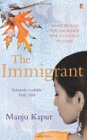 THE IMMIGRANT - MANJU KAPUR