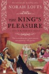 The King's Pleasure: A Novel of Katharine of Aragon - Norah Lofts