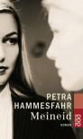 Meineid: Roman - Petra Hammesfahr
