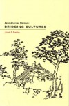 Asian American Mormons: Bridging Cultures - Jessie L. Embry