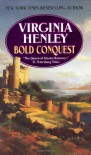 Bold Conquest - Virginia Henley