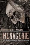 Menagerie - E.Stuart Marlowe