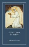 St. Seraphim of Sarov - Valentine Zander