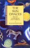 The Sun Dances: Prayers and Blessings from the Gaelic - Alexander Carmichael
