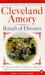 Ranch of Dreams: The Country's Most Unusual Sanctuary, Where Every Animal Has a Story - Cleveland Amory