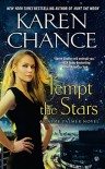 Tempt The Stars: A Cassie Palmer Novel - Karen Chance