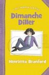 Dimanche Diller - Henrietta Branford, Sandi Toksvig