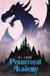 Pennyroyal Academy - M.A. Larson