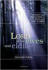Lord of the elves and eldils: Fantasy and Philosophy in C.S. Lewis and J.R.R. Tolkien - Richard L. Purtill