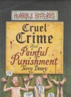 Cruel Crime And Painful Punishment (Horrible Histories) - Terry Deary