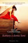Kobiety z domu Soni - Sabina Czupryńska