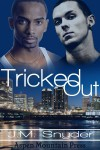 Tricked Out - J.M. Snyder