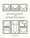 Patternmaking for Underwear Design - Kristina Shin