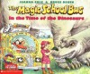 The Magic School Bus in the Time of the Dinosaurs - Joanna Cole, Bruce Degen