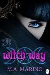 Witch Way - M.A. Marino