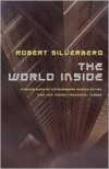 The World Inside - Robert Silverberg