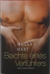 Beichte eines Verführers.: Erotischer Roman - Megan Hart